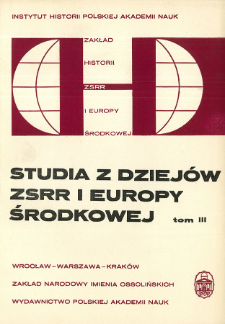Studia z Dziejów ZSRR i Europy Środkowej. T. 3 (1967), Artykuły i rozprawy