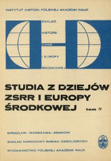 Studia z Dziejów ZSRR i Europy Środkowej. T. 4 (1968), Articles
