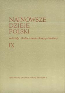 Najnowsze Dzieje Polski : materiały i studia z okresu II wojny światowej T. 9 (1965), Materiały