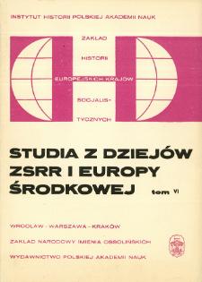Studia z Dziejów ZSRR i Europy Środkowej. T. 6 (1970), Artykuły i rozprawy