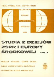 Studia z Dziejów ZSRR i Europy Środkowej. T. 10 (1974), Rozprawy i artykuły