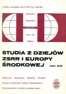 Studia z Dziejów ZSRR i Europy Środkowej. T. 13 (1977), Articles