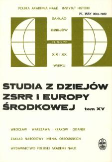 Studia z Dziejów ZSRR i Europy Środkowej. T. 15 (1979), Dokumenty i materiały