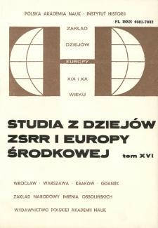 Studia z Dziejów ZSRR i Europy Środkowej. T. 16 (1980), Artykuły i rozprawy
