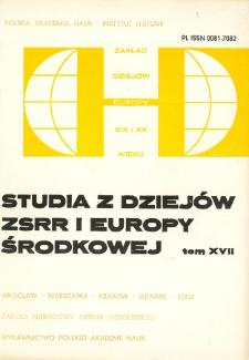 Studia z Dziejów ZSRR i Europy Środkowej. T. 17 (1981), Artykuły i rozprawy