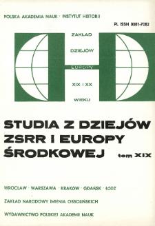 Studia z Dziejów ZSRR i Europy Środkowej. T. 19 (1983), Artykuły i rozprawy