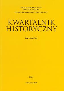 Kwartalnik Historyczny R. 120 nr 4 (2013), Artykuły recenzyjne