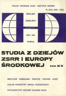 Studia z Dziejów ZSRR i Europy Środkowej. T. 20 (1984), Artykuły i rozprawy