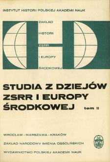Studia z Dziejów ZSRR i Europy Środkowej. T. 2 (1967), Rozprawy i artykuły