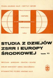 Studia z Dziejów ZSRR i Europy Środkowej. T. 8 (1972), Rozprawy i artykuły