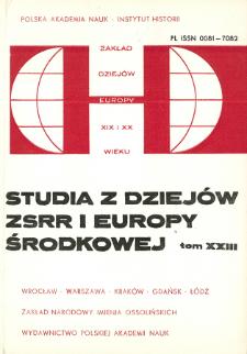 Studia z Dziejów ZSRR i Europy Środkowej. T. 23 (1987), Artykuły i rozprawy