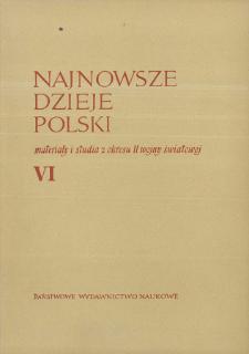 Najnowsze Dzieje Polski : materiały i studia z okresu II wojny światowej T. 6 (1962), Materiały