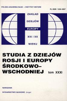 Studia z Dziejów Rosji i Europy Środkowo-Wschodniej. T. 31 (1996), Artykuły i rozprawy