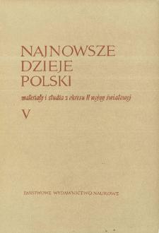Najnowsze Dzieje Polski : materiały i studia z okresu II wojny światowej T. 5 (1961), Relacje i dokumenty
