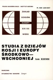 Studia z Dziejów Rosji i Europy Środkowo-Wschodniej. T. 38 (2003), Artykuły i rozprawy