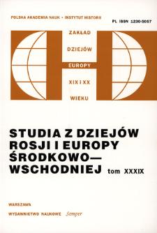Studia z Dziejów Rosji i Europy Środkowo-Wschodniej. T. 39 (2004), Artykuły i rozprawy