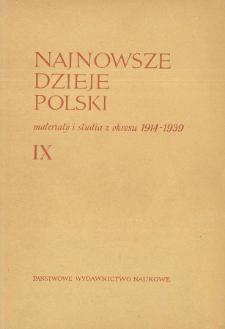 Najnowsze Dzieje Polski : materiały i studia z okresu 1914-1939 T. 9 (1965), Materiały