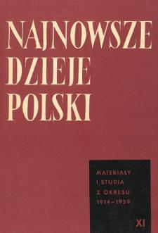 Najnowsze Dzieje Polski : materiały i studia z okresu 1914-1939 T. 11 (1967), Informacja