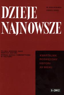 Dzieje Najnowsze : [kwartalnik poświęcony historii XX wieku] R. 34 z. 1 (2002), Materiały