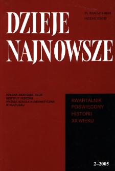 Dzieje Najnowsze : [kwartalnik poświęcony historii XX wieku] R. 37 z. 2 (2005)