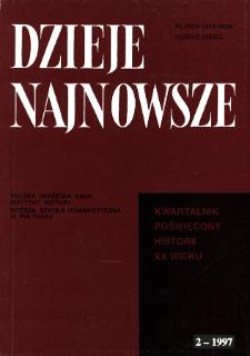 Dzieje Najnowsze : [kwartalnik poświęcony historii XX wieku] R. 29 z. 2 (1997)