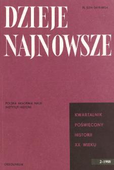 Dzieje Najnowsze : [kwartalnik poświęcony historii XX wieku] R. 20 z. 2 (1988)