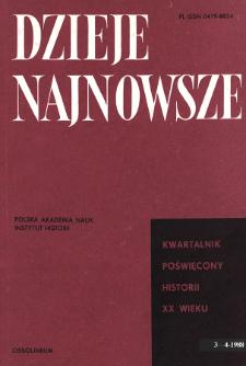 Dzieje Najnowsze : [kwartalnik poświęcony historii XX wieku] R. 20 z. 3-4 (1988)