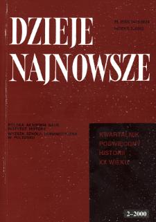 Dzieje Najnowsze : [kwartalnik poświęcony historii XX wieku] R. 32 z. 2 (2000)