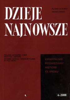 Dzieje Najnowsze : [kwartalnik poświęcony historii XX wieku] R. 32 z. 4 (2000)