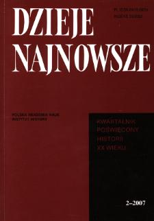 Dzieje Najnowsze : [kwartalnik poświęcony historii XX wieku] R. 39 z. 2 (2007), Autoreferaty