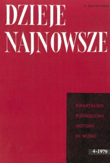 Dzieje Najnowsze : [kwartalnik poświęcony historii XX wieku] R. 11 z. 4 (1979), Przeglądy badań