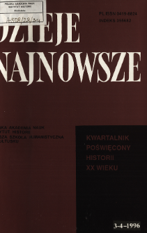 Dzieje Najnowsze : [kwartalnik poświęcony historii XX wieku] R. 28 z. 3-4 (1996), Artykuły