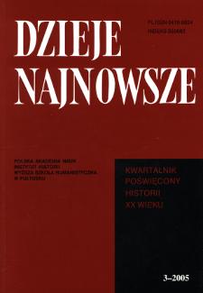 Dzieje Najnowsze : [kwartalnik poświęcony historii XX wieku] R. 37 z. 3 (2005), Studia i artykuły