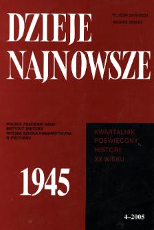 Dzieje Najnowsze : [kwartalnik poświęcony historii XX wieku] R. 37 z. 4 (2005), Studia i artykuły