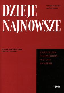 Dzieje Najnowsze : [kwartalnik poświęcony historii XX wieku] R. 40 z. 4 (2008), Studia i artykuły