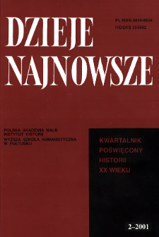 Dzieje Najnowsze : [kwartalnik poświęcony historii XX wieku] R. 33 z. 2 (2001), Artykuły