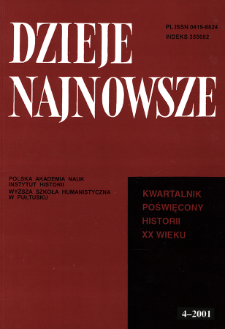 Dzieje Najnowsze : [kwartalnik poświęcony historii XX wieku] R. 33 z. 4 (2001), Artykuły