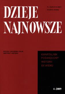 Dzieje Najnowsze : [kwartalnik poświęcony historii XX wieku] R. 41 z. 4 (2009), Studia i artykuły
