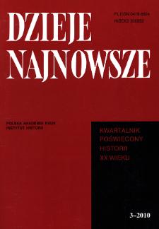 Dzieje Najnowsze : [kwartalnik poświęcony historii XX wieku] R. 42 z. 3 (2010), Studia i artykuły
