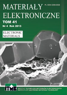 Materiały Elektroniczne 2013 T.41 nr 4 = Electronic Materials 20134 T.41 nr 4