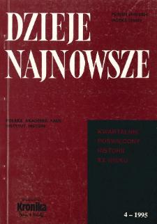 Dzieje Najnowsze : [kwartalnik poświęcony historii XX wieku] R. 27 z. 4 (1995)