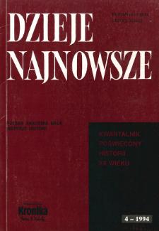 Dzieje Najnowsze : [kwartalnik poświęcony historii XX wieku] R. 26 z. 4 (1994)