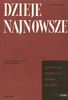 Dzieje Najnowsze : [kwartalnik poświęcony historii XX wieku] R. 19 z. 4 (1987), Dyskusje i polemiki