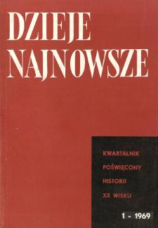 Dzieje Najnowsze : [kwartalnik poświęcony historii XX wieku] R. 1 z. 1 (1969), Materiały i wspomnienia