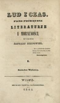 Lud i Czas : pismo poświęcone literaturze i moralności