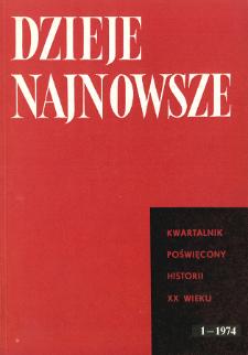 Dzieje Najnowsze : [kwartalnik poświęcony historii XX wieku] R. 6 z. 1 (1974), Dyskusje i polemiki