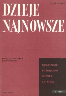 Dzieje Najnowsze : [kwartalnik poświęcony historii XX wieku] R. 19 z. 1 (1987)
