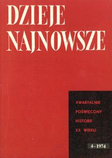Dzieje Najnowsze : [kwartalnik poświęcony historii XX wieku] R. 6 z. 4 (1974), Przeglądy badań