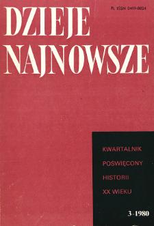 Dzieje Najnowsze : [kwartalnik poświęcony historii XX wieku] R. 12 z. 3 (1980)
