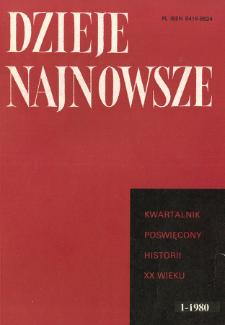 Dzieje Najnowsze : [kwartalnik poświęcony historii XX wieku] R. 12 z. 1 (1980), Miscellanea